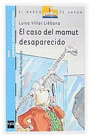 El caso del mamut desaparecido (Sabueso Orejotas) - Luisa Villar Liébana